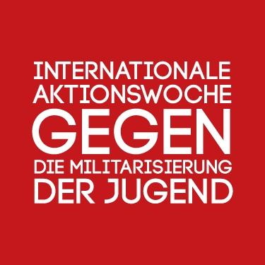 Internationalen Aktionswoche gegen die Militarisierung der Jugend